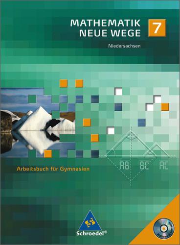 Mathematik Neue Wege - Ein Arbeitsbuch für Gymnasium - Ausgabe 2005: Mathematik Neue Wege 7 Arbeitsbuch für Gymnasien. S