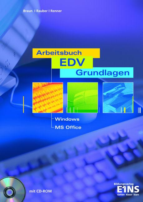 Arbeitsbuch EDV. Grundlagen. Arbeitsheft. Windo...