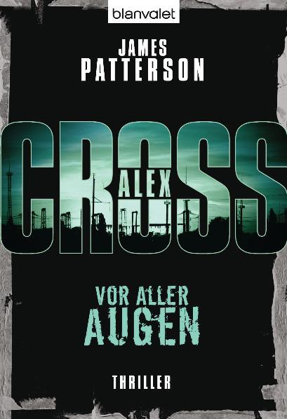 Vor aller Augen - Ein Alex-Cross-Roman - James Patterson