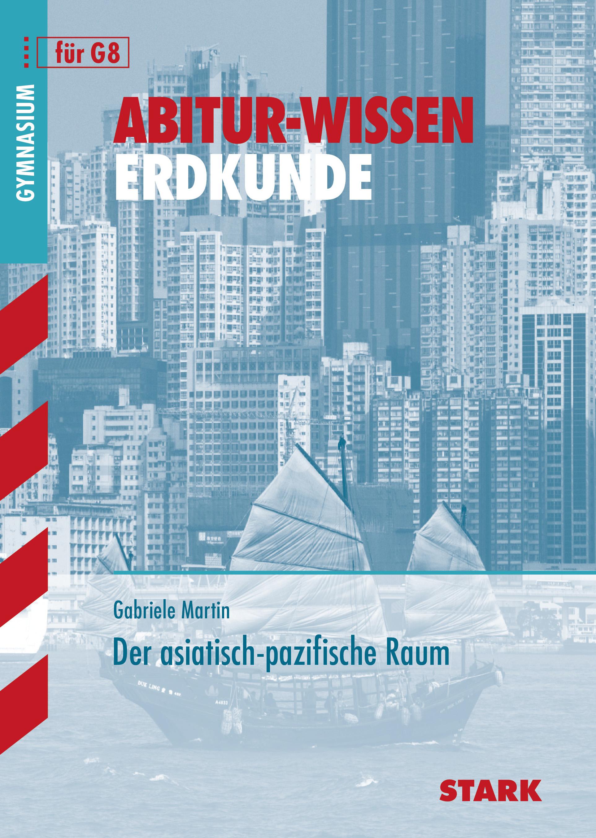 Abitur-Wissen Erdkunde: Abitur-Wissen Der asiat...