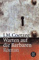 Warten auf die Barbaren - J. M. Coetzee