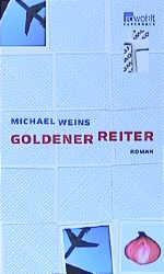 Goldener Reiter. - Michael Weins