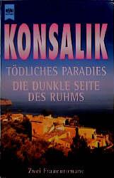 Tödliches Paradies / Die dunkle Seite des Ruhms...