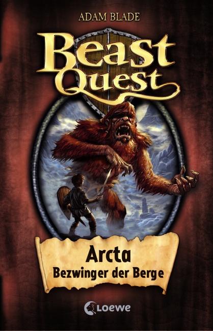 Beast Quest 03. Arcta, Bezwinger der Berge - Adam Blade