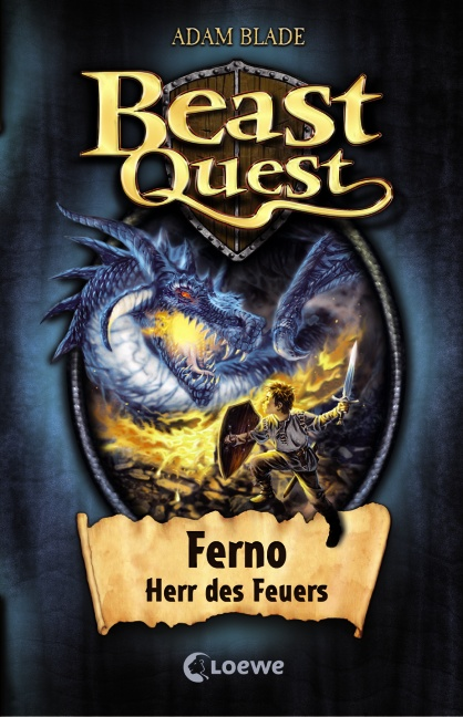 Beast Quest 01. Ferno, Herr des Feuers - Adam Blade