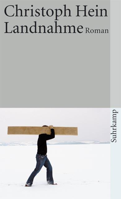 Landnahme - Christoph Hein