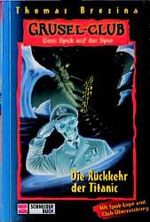 Gruselclub, Dem Spuk auf der Spur, Bd.6, Die Rü...