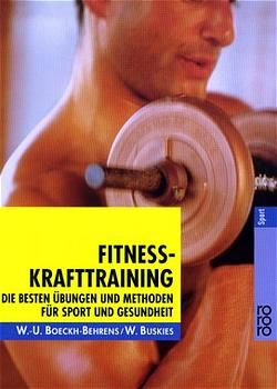 Fitness-Krafttraining: Die besten Übungen und Methoden für Sport und Gesundheit - Wend-Uwe Boeckh-Behrens