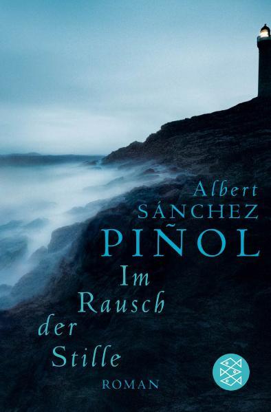 Im Rausch der Stille - Albert Sanchez Pinol