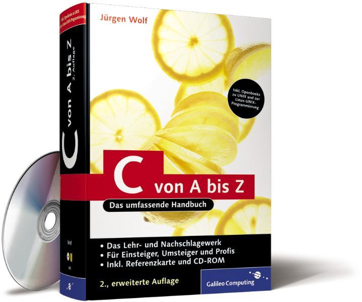 C von A bis Z. Das umfassende Handbuch für Linu...