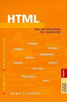 HTML: Von der Baustelle bis JavaScript - Helmut...