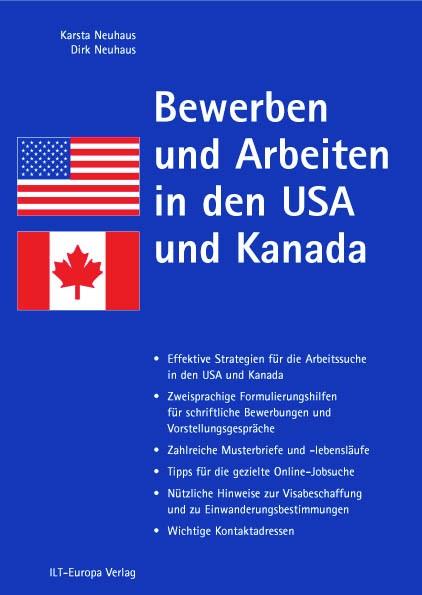 Bewerben und Arbeiten in den USA und Kanada - K...