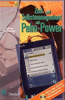 Zeit- und Selbstmanagementmit Palm-Power.Effizi...