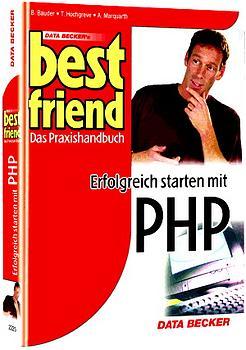 Erfolgreich starten mit PHP - Berhard Bauder