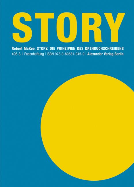 Story: Die Prinzipien des Drehbuchschreibens - Robert McKee