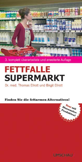 Fettfalle Supermarkt: Finden Sie die fettarmen ...