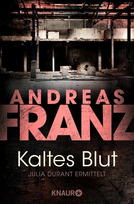 Kaltes Blut - Andreas Franz
