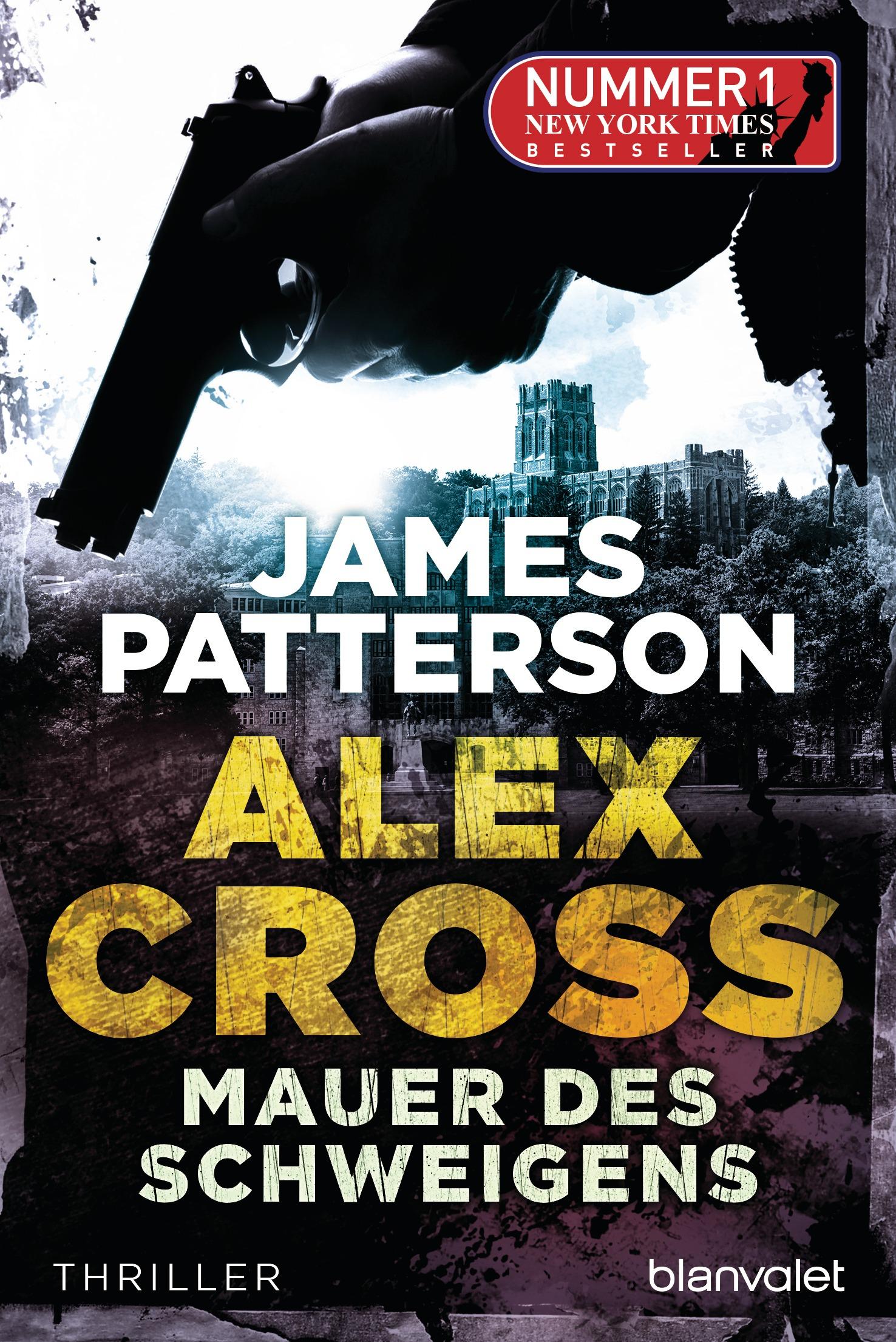 Mauer des Schweigens - Ein Alex-Cross-Roman - James Patterson
