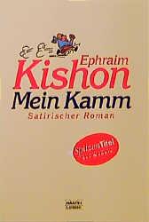 Mein Kamm - Satirischer Roman - Ephraim Kishon