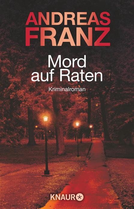 Mord auf Raten - Andreas Franz