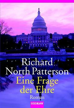 Eine Frage der Ehre. - Richard North Patterson