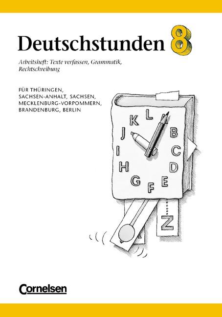 Deutschstunden, Arbeitsheft, Ausgabe neue Bunde...