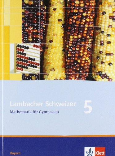 Lambacher Schweizer - Ausgabe für Bayern: Lambacher Schweizer Mathematik 5. Schülerbuch Neu. Bayern - Matthias Dorn
