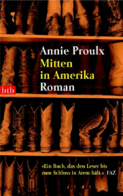 Mitten in Amerika - Annie Proulx