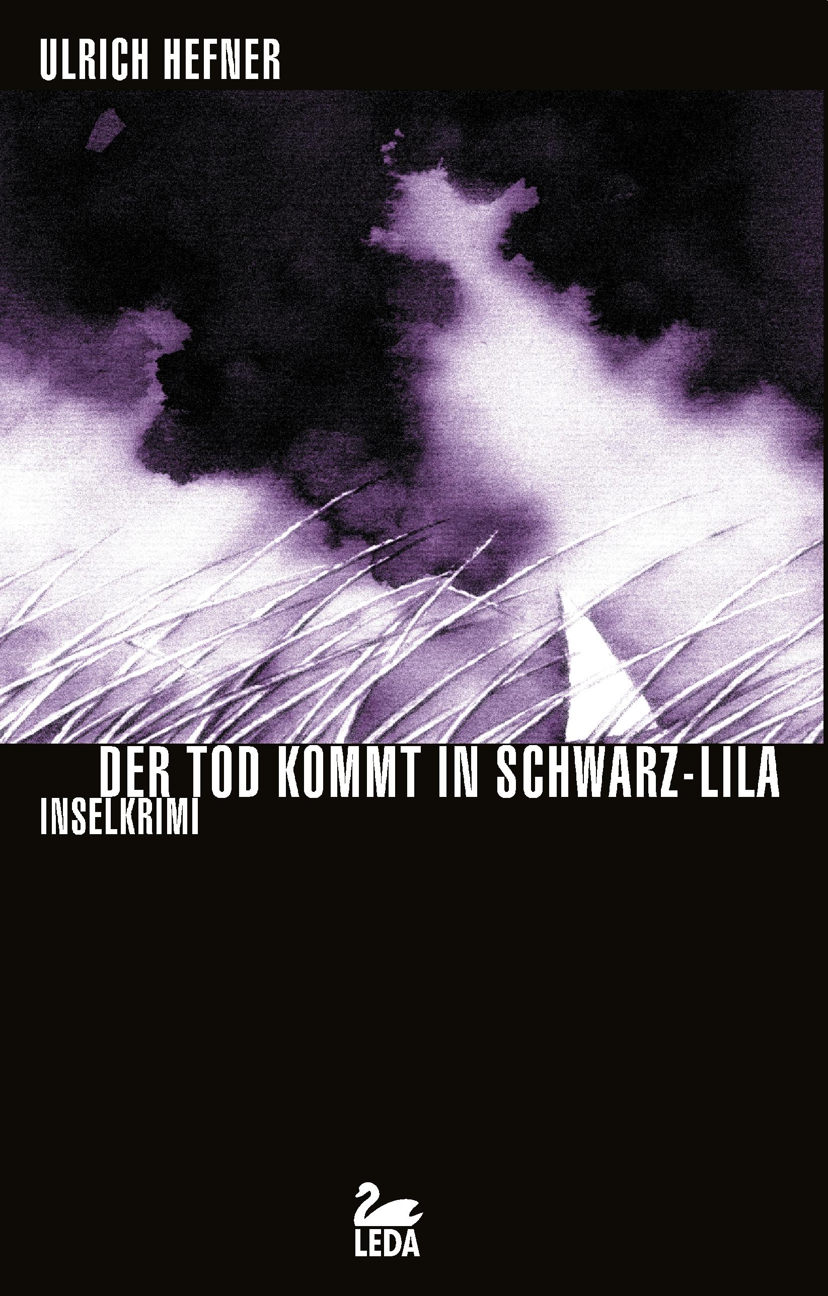 Der Tod kommt in Schwarz-Lila: Inselkrimi - Ulrich Hefner