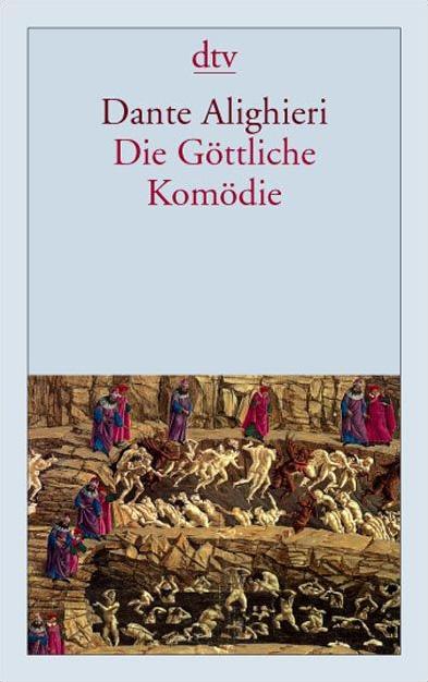 Die Göttliche Komödie - Dante Alighieri [Taschenbuch]