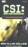 CSI: Band 6 - Das Versprechen - Max Allan Collins [Gebundene Ausgabe]