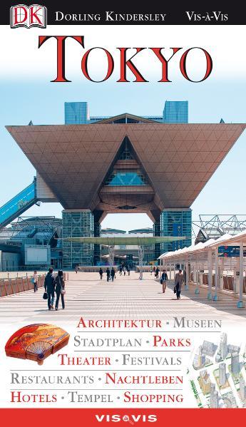 Burbank, J: Tokyo: Architektur, Museen, Stadtpl...