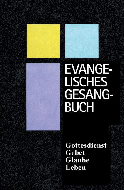 Evangelisches Gesangbuch: für Bayern und Thüringen, Normalausgabe mit Harmoniebezeichnungen