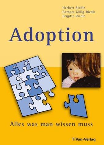 Adoption - Alles was man wissen muss - Herbert ...
