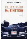 Unterwegs mit Mr. Einstein - Michael Paterniti