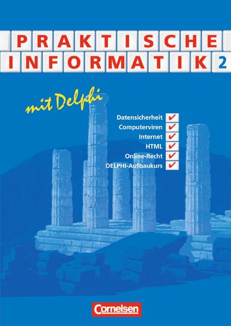 Informatik. Sekundarstufe II: Praktische Inform...