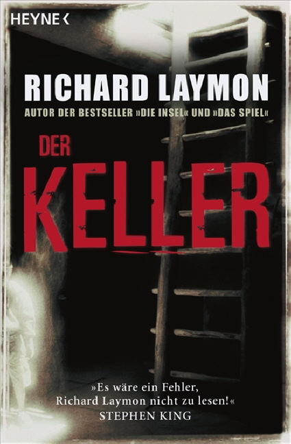 Der Keller - Richard Laymon [3 Romane in einem Band]