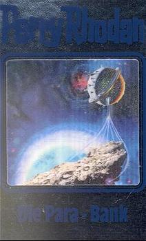 Perry Rhodan - Band 67: Die Para-Bank [Silbereinband]