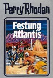 Perry Rhodan - Band 8: Festung Atlantis [Silbereinband]