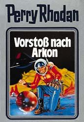 Perry Rhodan - Band 5: Vorstoß nach Arkon [Silbereinband]