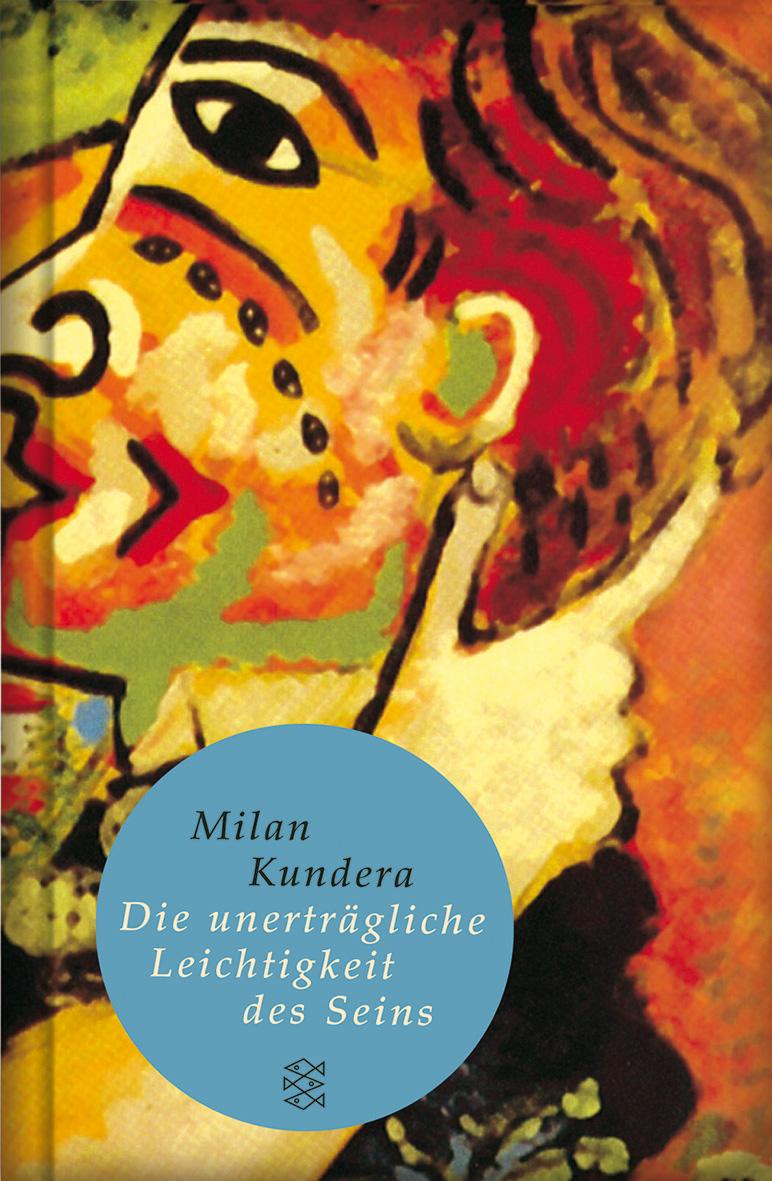 Die unerträgliche Leichtigkeit des Seins - Milan Kundera