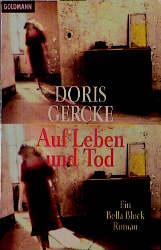 Auf Leben und Tod - Ein Bella-Block-Roman - Doris Gercke