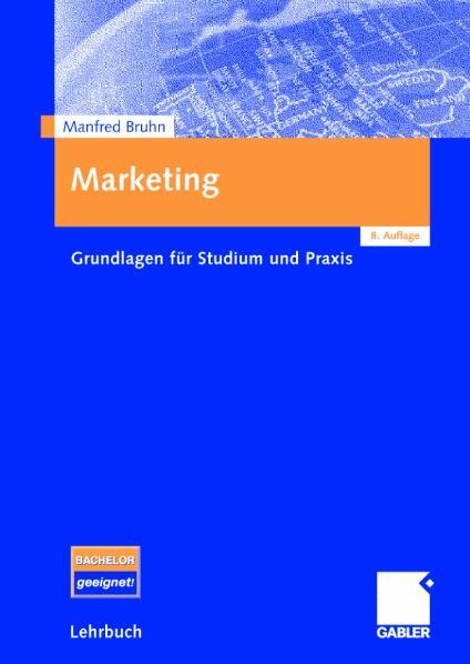 Marketing: Grundlagen für Studium und Praxis - ...