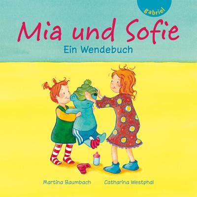 Mia und Benni / Mia und Sofie: Ein Wendebuch - ...