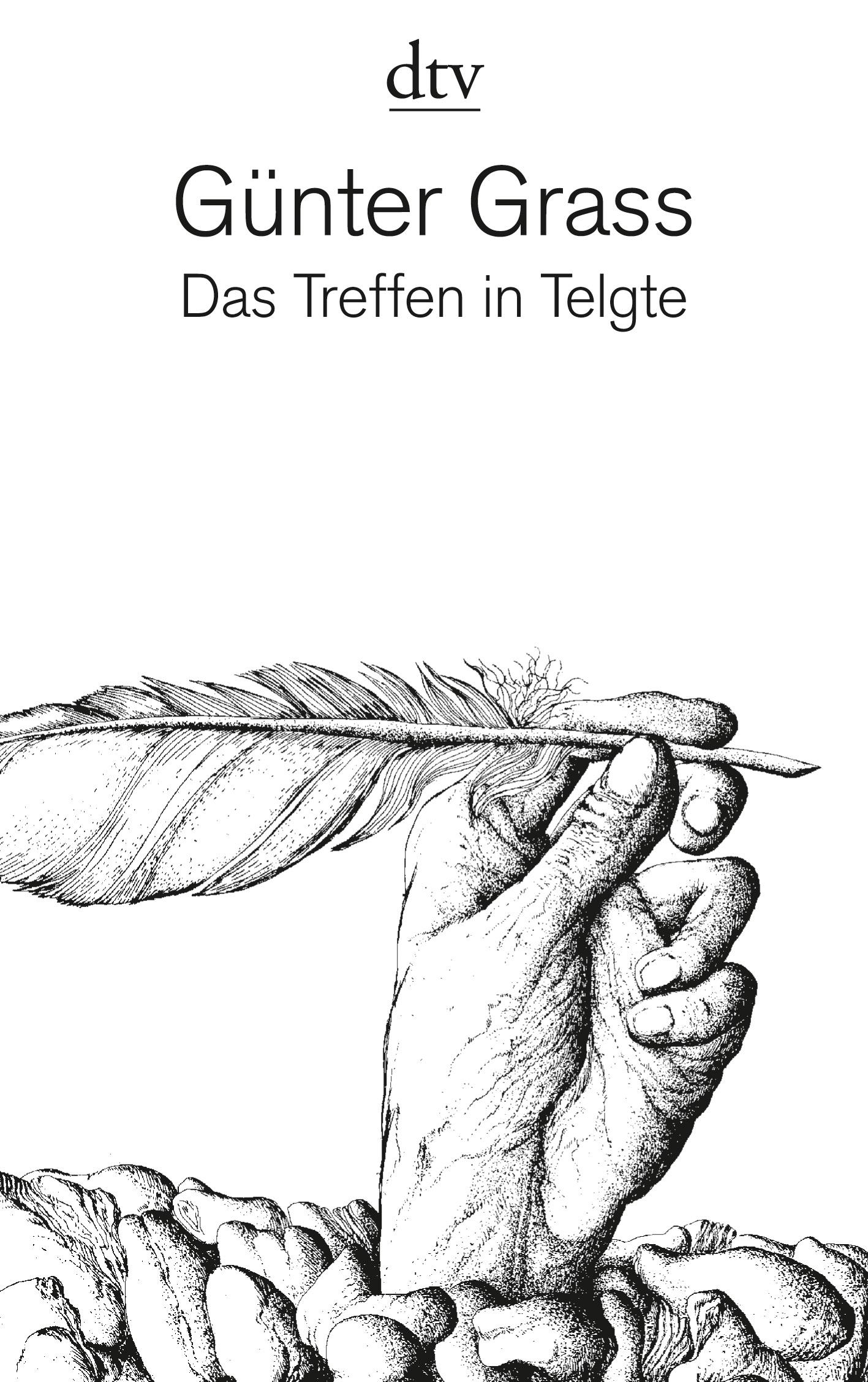 Das Treffen in Telgte: Eine Erzählung und dreiundvierzig Gedichte aus dem Barock - Günter Grass