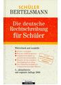 Die deutsche Rechtschreibung für Schüler