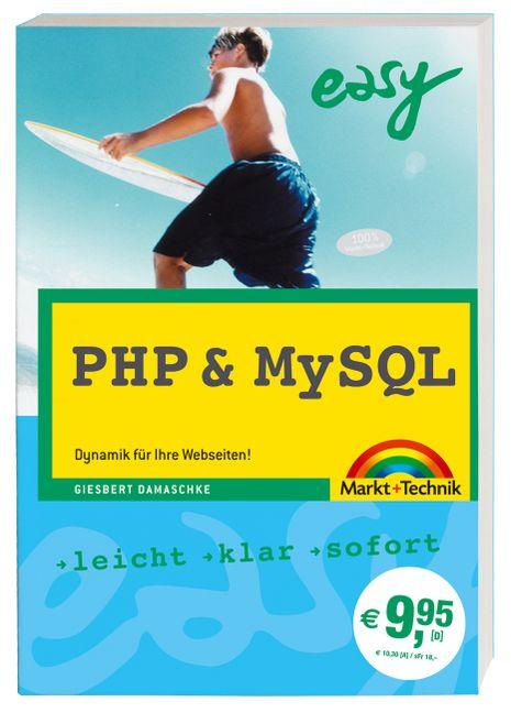 PHP und MySQL Easy. Dynamik für Ihre Webseiten....