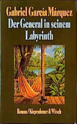Der General in seinem Labyrinth - Gabriel García Márquez