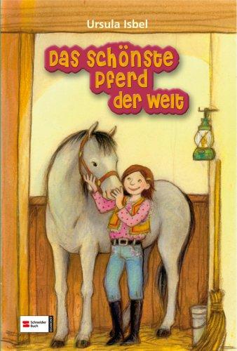 Das schönste Pferd der Welt - Ursula Isbel