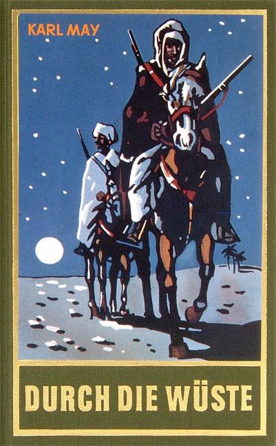 Gesammelte Werke - Band 1: Durch die Wüste - Karl May